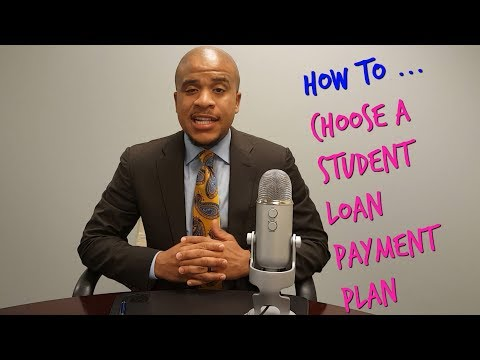 How To Choose A Student Loan Repayment Plan