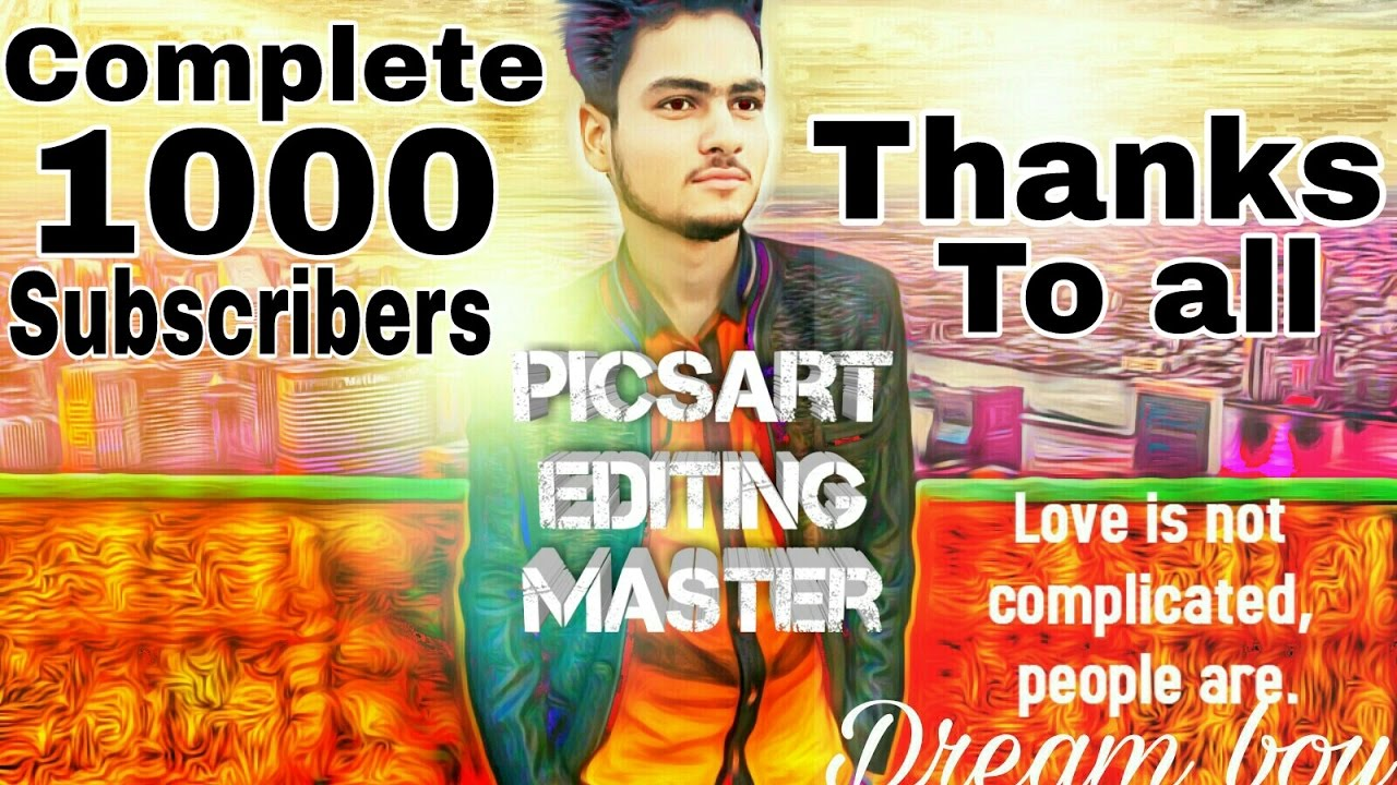 Picsart Editing Master | Thank you so much my All Subscriber & All Viewer