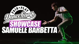 Samuele Barbetta | Fair Play Dance Camp SHOWCASE 2018
