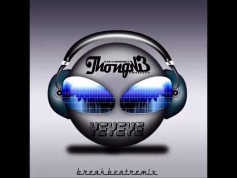 YEYEYE (DJ Thongkie  Edite Breakbeat)