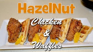 How To Make Hazelnut Chicken And Waffles