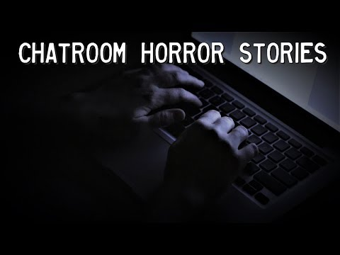 3 Chilling Chatroom Horror Stories *NOSLEEP*