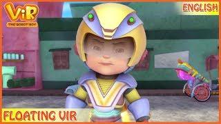 Vir: The Robot Boy   Floating Vir   English Episodes   Action cartoons for Kids