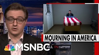 Chris Hayes: Trump Has Failed Us, But We Shouldn't Fail Each Other | All In | MSNBC