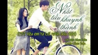 Nhất tiếu khuynh thành (OST Yêu em từ cái nhìn đầu tiên) lời Việt cover