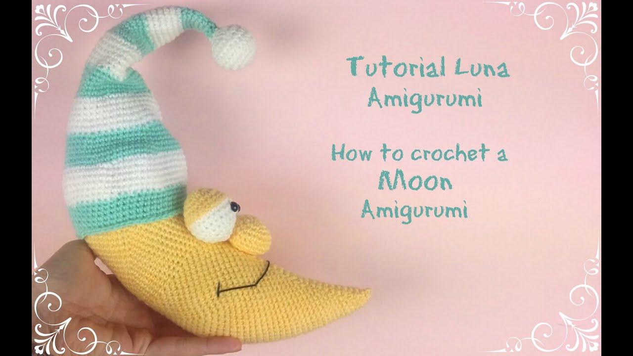 Luna Amigurumi  How to crochet a Moon Amigurumi  YouTube