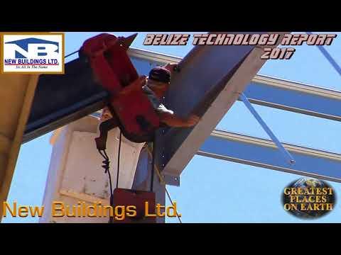 Belize Technology Report (episode 4) New Buildings Ltd