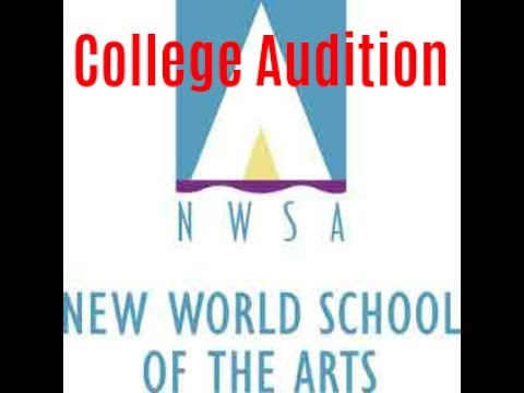 College Audition - New World School Of The Arts