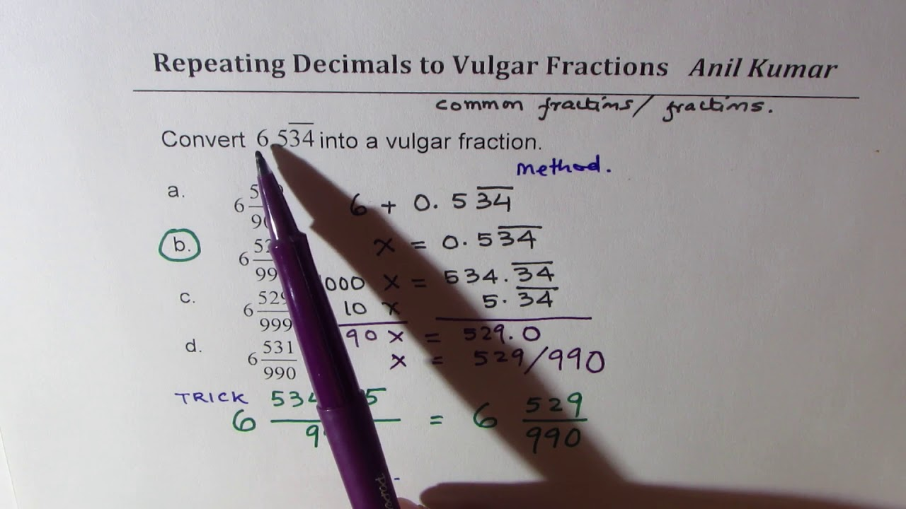 Repeating Decimals To Vulgar Fractions