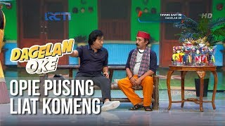 Download Video Dagelan OK - Opie Pusing Ngomong Sama Komeng [8 Februari 2019] MP3 3GP MP4