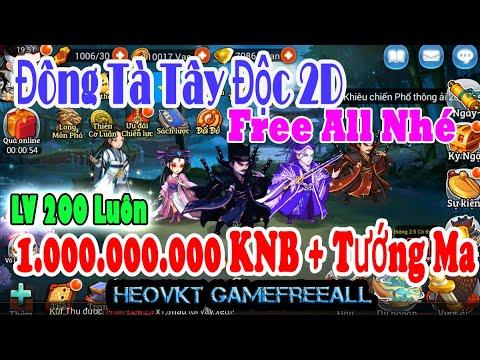 GameFreeAll 445 : Đông Tà Tây Độc 2D Việt Hóa (Android,PC ) | 1.000.000.000 KNB + Tướng Ma [HeoVKT]