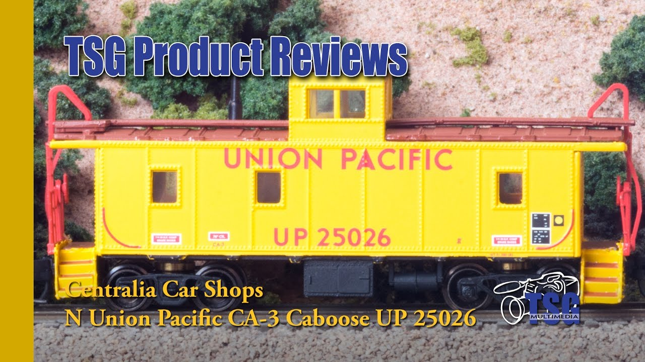 N Scale Union Pacific Caboose Centralia Car Shops Product Review