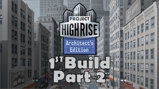 Project Highrise : Architect