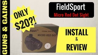 FieldSport Micro Red Dot Sight | Install and First Shots Review | Guns & Gains
