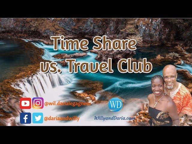 Timeshare vs. a Travel Club