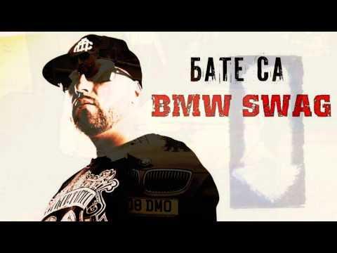 █▬█ █ ▀█▀  БАТЕ СА - BMW SWAG