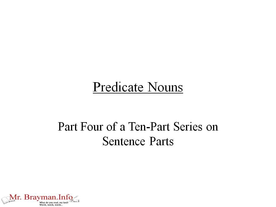 Predicate Nouns Youtube