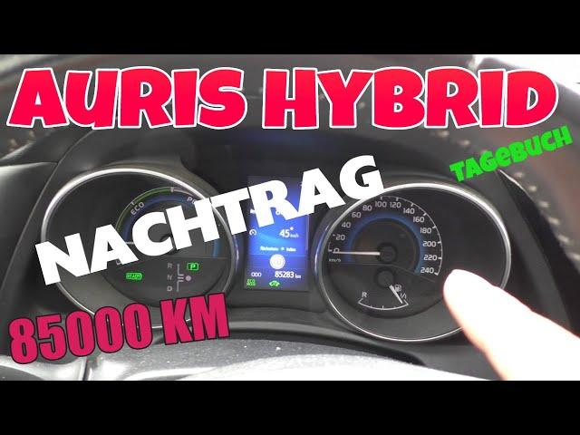 Nachtrag zum Auris Hybrid Tagebuch - 85000 KM