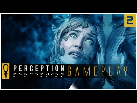 PERCEPTION Gameplay  - THE CHILD- Part 2 - Gameplay Walkthrough Lets Play
