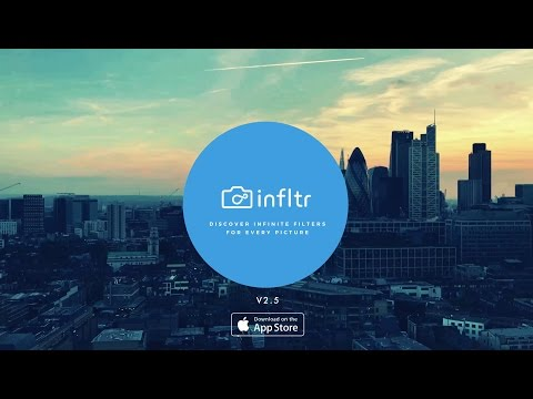 infltr - First Camera App To Introduce Filters to Message App