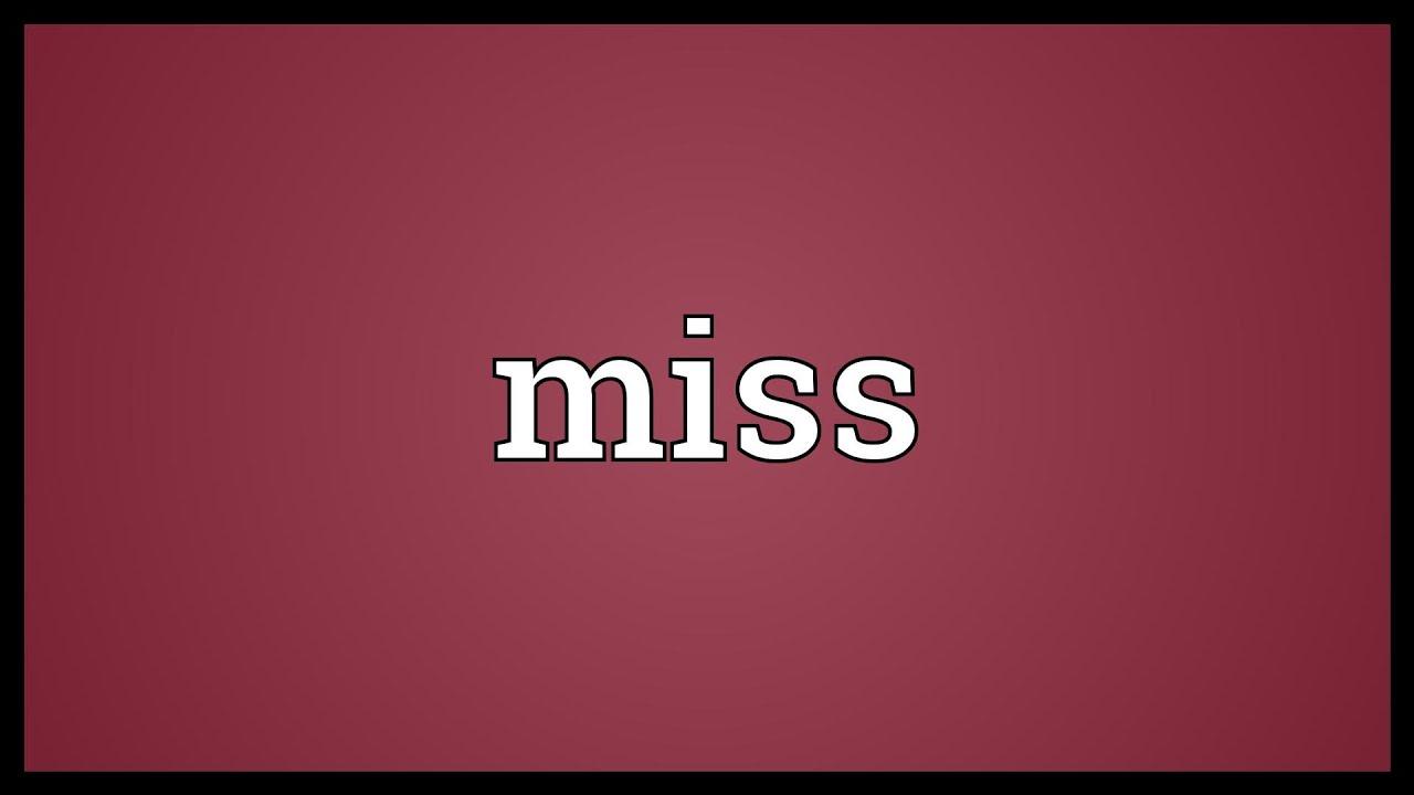 Miss Definition