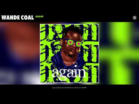 Wande Coal - Again (Audio)