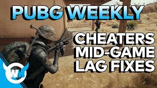 PUBG WEEKLY: 1.5 MILLION CHEATERS BANNED, MIRAMAR PROBLEMS, LAG FIXES - BATTLEGROUNDS GAMEPLAY