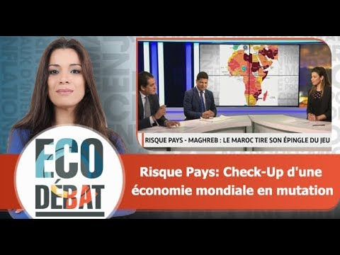 Eco Débat: Risque Pays: Check-Up d'une économie mondiale en mutation