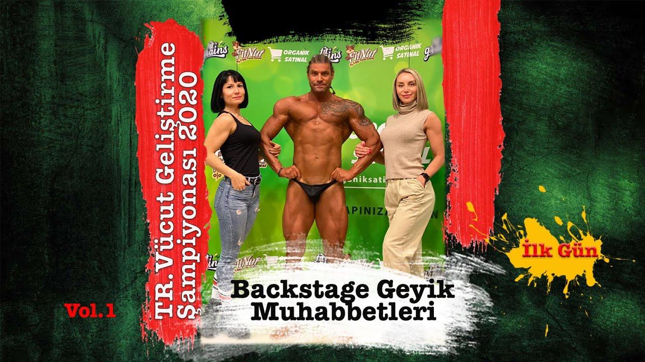 IFBB Türkiye Vücut Geliştirme Şampiyonası Backstage Geyikleri vol1