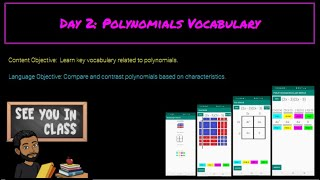 Day 2 Polynomial Vocab & Factoring Game