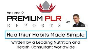 Premium PLR Reports – Healthier Habits Made Simple PLR Review ...
