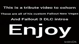Oxhorn Fallout New Vegas/ Fallout 3 DLC intros