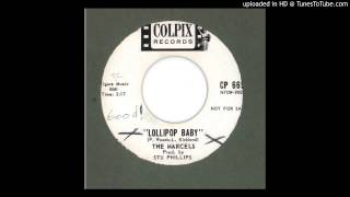 Marcels, The - Lollipop Baby - 1962