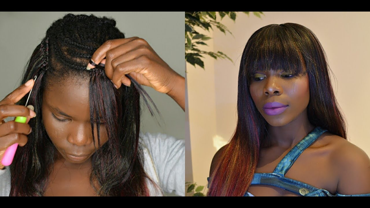 How To: Straight Crochet Braids With Bangs | Invisible ...