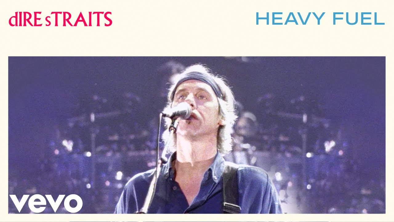 Page 1 | Dire Straits - Heavy Fuel [Video and Lyrics]. Published by Trony on Thursday, 17 March 2016 in Trony (Blogs)