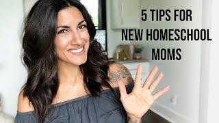 Tips for Beginner Homeschool Moms