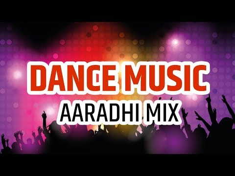 Dance Music - Aaradhi Mix | SG Production