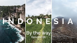 """By the way - Episode 28 / """"Indonesia"""""""