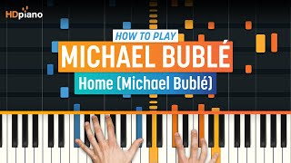 "How To Play ""Home"" by Michael Bublé 