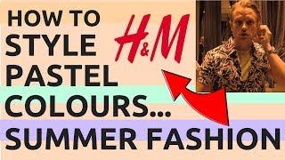 How To Wear Pastel Colours Men in H&M | Pastel Colour Fashion For Men