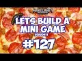 Minecraft Xbox - Lets Build A Mini Game World - 127 - PIZZA SLAP!