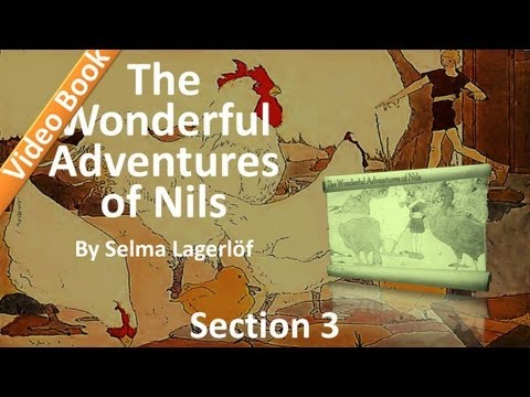 03 - The Wonderful Adventures of Nils by Selma Lagerlöf - The Wonderful Journey of Nils