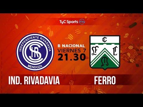 Primera B Nacional: Independiente Rivadavia vs. Ferro | #BNacionalenTyC