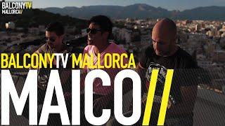 MAICO - PING PANG (BalconyTV)