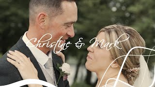 Christine & Mark's Wedding Film