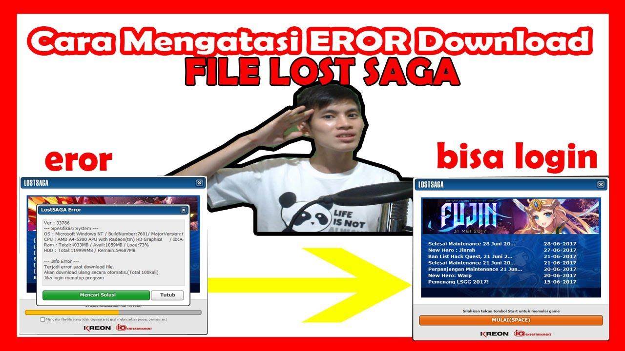 CARA MENGATASI EROR PADA DOWNLOAD FILE LOST SAGA - YouTube