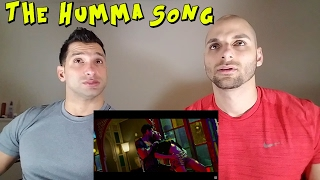 The Humma Song [REACTION]