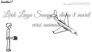 Lirik lagu souqy-duka 8 maret versi animasi