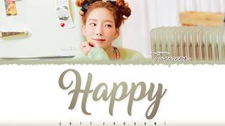 Gambar cover TAEYEON - 'HAPPY' Lyrics [Color Coded_Han_Rom_Eng]