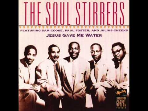 The Soul Stirrers - Jesus Will Lead Me To The Promised Land